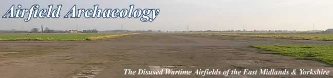 The disused wartime airfields of the East Midlands and Yorkshire