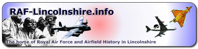RAF-Lincolnshire.info - the home of Royal Air Force and airfield history in Lincolnshire, including allied and other air services.
